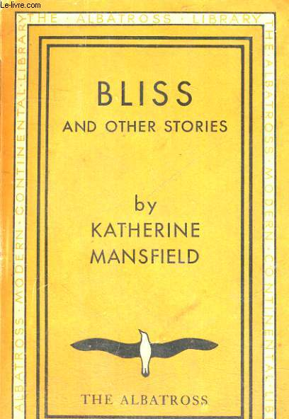 a study of katherine mansfields bliss Ignorance in her blissin her essay examining katherine mansfield's theory of fiction,eileen baldeshviler reveals the degree to which this.