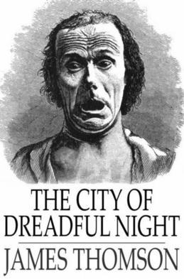 The City of Dreadful Night James Thomson Book Cover