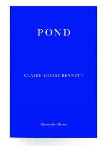 pond-by-claire-louise-bennett