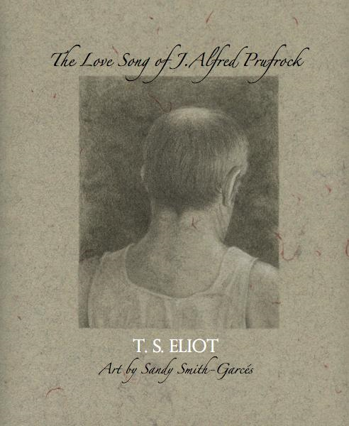 an analysis of the poem the love song of j alfred prufock by ts eliot The love song of j alfred prufrock questions and answers the question and answer section for the love song of j alfred prufrock is a great resource to ask.